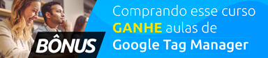 Ganhe aulas de Google Tag Manager